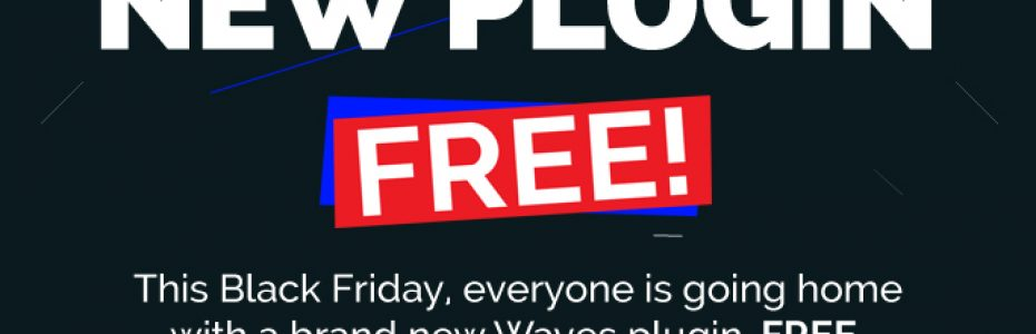 Free Plugin by Waves this black friday